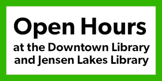 Open Hours at the Downtown Library